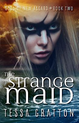 The Strange Maid - Gratton, Tessa