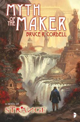 The Strange: Myth of the Maker - Cordell, Bruce