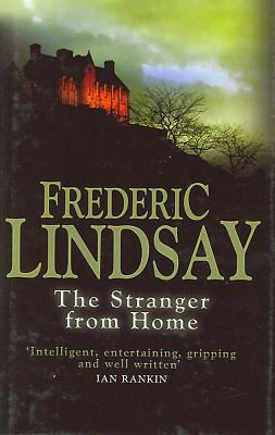 The Stranger from Home - Lindsay, Frederic