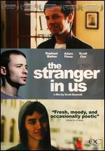 The Stranger in Us