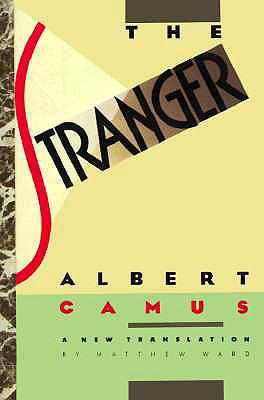 The Stranger - Camus, Albert, and Laredo, Joseph (Translated by)