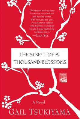 The Street of a Thousand Blossoms - Tsukiyama, Gail