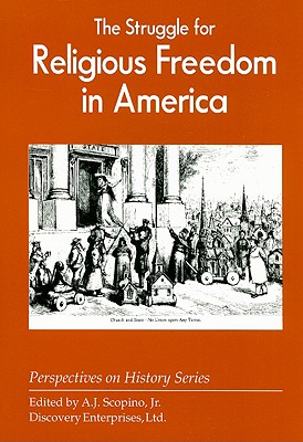 The Struggle for Religious Freedom in America - Scopino, A J, Jr. (Editor)