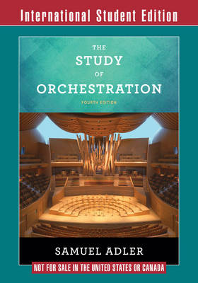 The Study of Orchestration - Adler, Samuel