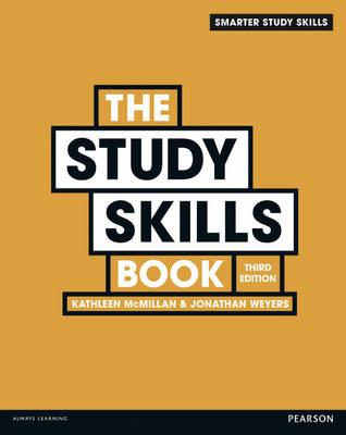 The Study Skills Book - McMillan, Kathleen, and Weyers, Jonathan