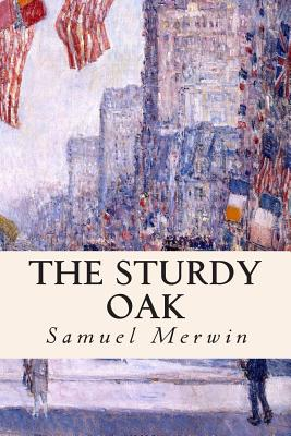The Sturdy Oak - Merwin, Samuel