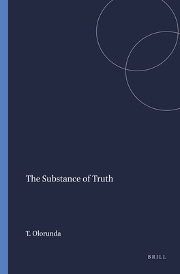 The Substance of Truth - Olorunda, Tolu