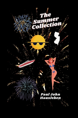 The Summer Collection - Hausleben, MR Paul John