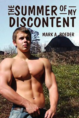 The Summer of My Discontent - Roeder, Mark a