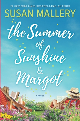 The Summer of Sunshine and Margot - Mallery, Susan