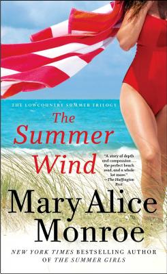 The Summer Wind - Monroe, Mary Alice