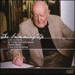 The Summing Up: A Selection from the Late Chamber Music of the Composer Charles Bestor in Honor of His 90th Birthday