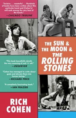 The Sun & the Moon & the Rolling Stones - Cohen, Rich