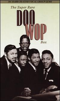The Super Rare Doo Wop Box - Various Artists