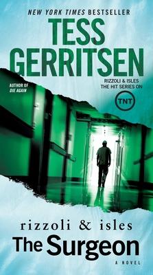 The Surgeon: A Rizzoli & Isles Novel - Gerritsen, Tess