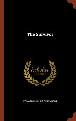 The Survivor - Oppenheim, Edward Phillips
