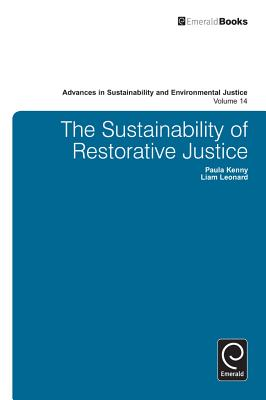 The Sustainability of Restorative Justice - Kenny, Paula, and Leonard, Liam