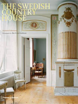 The Swedish Country House - Scherman, Susanna