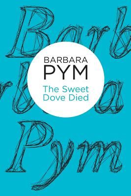 The Sweet Dove Died - Pym, Barbara