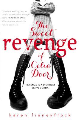 The Sweet Revenge of Celia Door - Finneyfrock, Karen