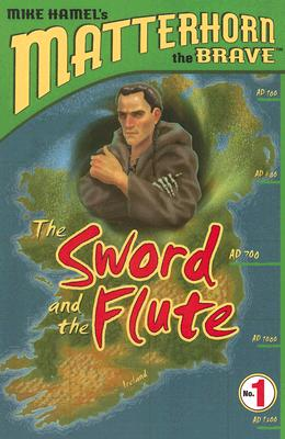 The Sword and the Flute - Hamel, Mike
