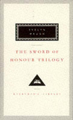The Sword of Honour Trilogy - Waugh, Evelyn, and Kermode, Frank (Introduction by)