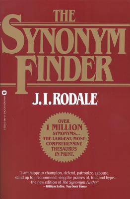 The Synonym Finder - Rodale, J I, and Duques, Susan L (Editor), and Eckert, Catherine A (Editor)