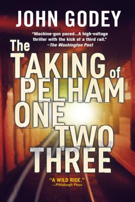 The Taking of Pelham One Two Three - Godey, John