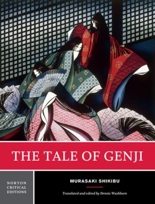 The Tale of Genji - Shikibu, Murasaki, and Washburn, Dennis (Translated by)