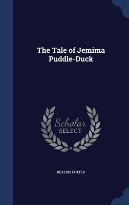 The Tale of Jemima Puddle-Duck - Potter, Beatrix