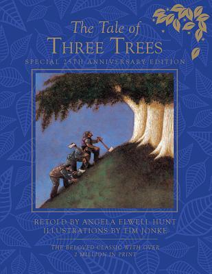 The Tale of Three Trees - Hunt, Angela Elwell
