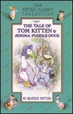 The Tale of Tom Kitten and Jemima Puddle Duck
