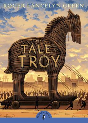 The Tale of Troy - Green, Roger, and Paver, Michelle (Introduction by)