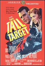 The Tall Target - Anthony Mann
