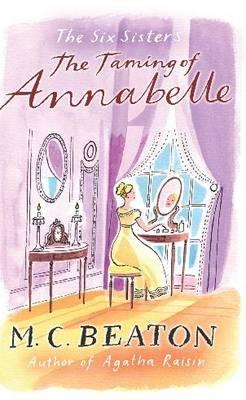 The Taming of Annabelle - Beaton, M. C.