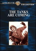 The Tanks Are Coming - David Ross Lederman; Lewis Seiler