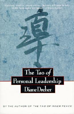 The Tao of Personal Leadership - Dreher, Diane, PhD