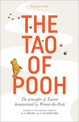 The Tao of Pooh - Hoff, Benjamin
