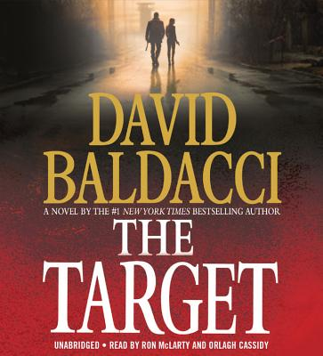The Target - Baldacci, David, and McLarty, Ron (Read by), and Cassidy, Orlagh (Read by)