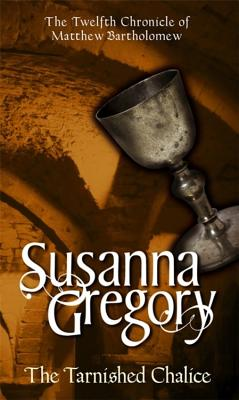 The Tarnished Chalice - Gregory, Susanna