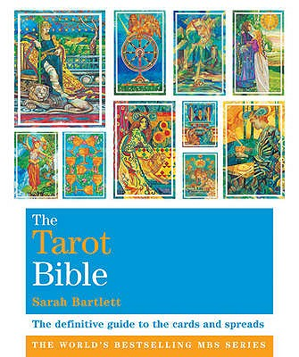 The Tarot Bible: Godsfield Bibles - Bartlett, Sarah