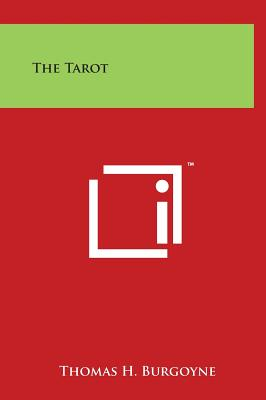 The Tarot - Burgoyne, Thomas H