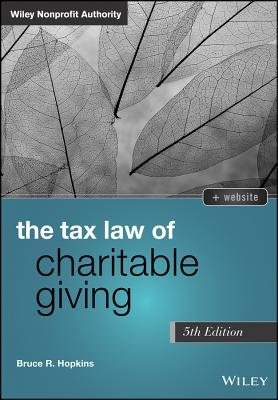 The Tax Law of Charitable Giving - Hopkins, Bruce R.