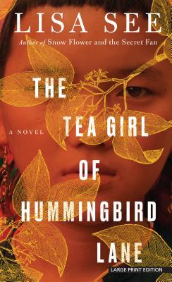 The Tea Girl of Hummingbird Lane - See, Lisa