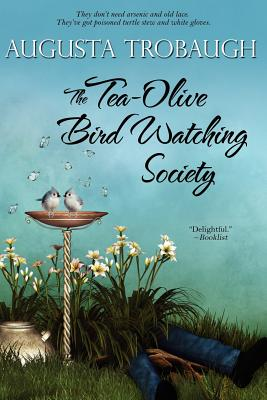 The Tea-Olive Bird Watching Society - Trobaugh, Augusta