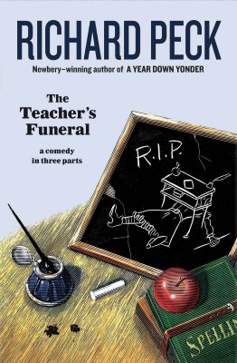 The Teacher's Funeral - Peck, Richard