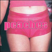 The Teaches of Peaches [Bonus Disc] - Peaches