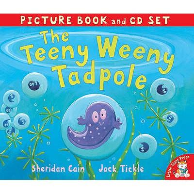 The Teeny Weeny Tadpole - Cain, Sheridan, and Tickle, Jack