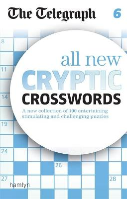 The Telegraph All New Cryptic Crosswords 6 - The Telegraph