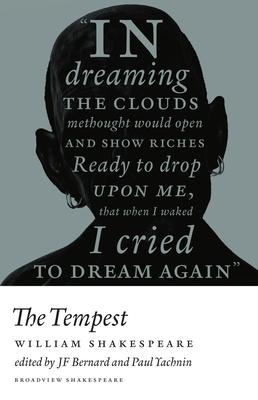 The Tempest - Shakespeare, William, and Bernard, J F (Editor), and Yachnin, Paul (Editor)
